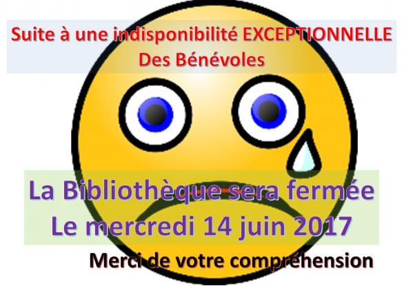 2017 fermeture exceptionnelle 14 06