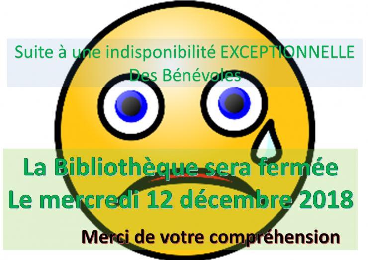 2018 fermeture exceptionnelle 12 12
