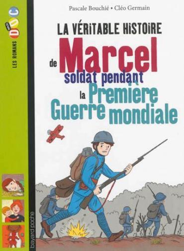 La veritable histoire de marcel parti au front en 1916