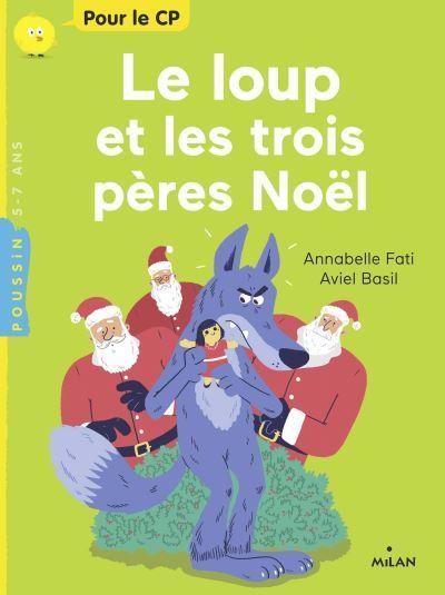 Le loup et les trois peres noel