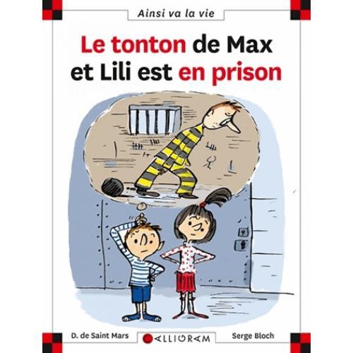 Le tonton de max lili est en prison