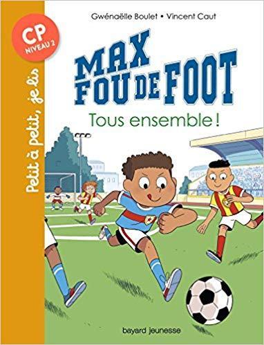 Max fou de foot tous ensemble t2
