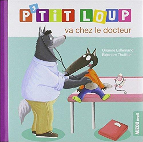 P tit loup va chez le docteur 1